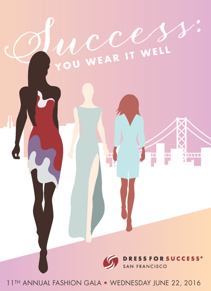 Dress for Success San Francisco Empowering Women with Annual Gala & Fashion Show