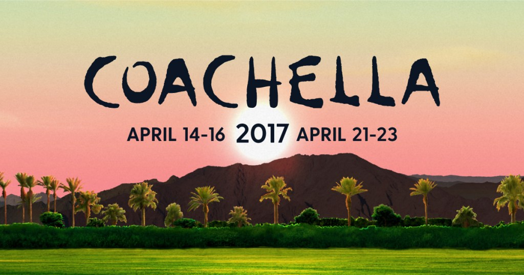 Coachella 2017 Preview