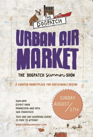 Urban Air Market Hosts Summer SHOW IN THE DOGPATCH