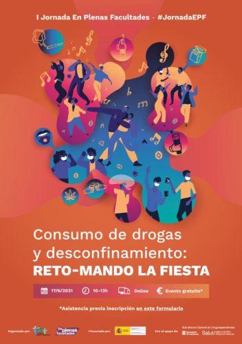 """El Proyecto EPF de FSC organiza la I Jornada """"Consumo de drogas y desconfinamiento: RETO - MANDO LA FIESTA"""""""