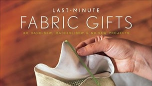 last_minute_fabric_gifts_intro