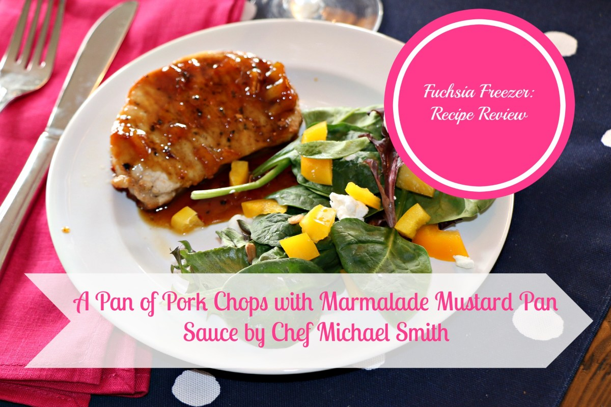 Recipe Review: Michael Smith's Pork Chops with Marmalade Mustard Pan Sauce