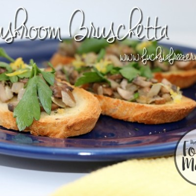 Mushroom Bruschetta #FoodieMamas