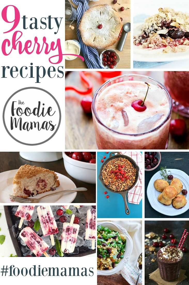 A delicious Cherry Roundup, brought to  you by the #FoodieMamas! Cherry Crumb Cake, Cherry Pies, Cherry Ice Slush and more!