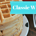 Classic Waffles make the perfect breakfast for a large crowd, or even as meal prep! Freeze left overs for an awesome week day breakfast treat!