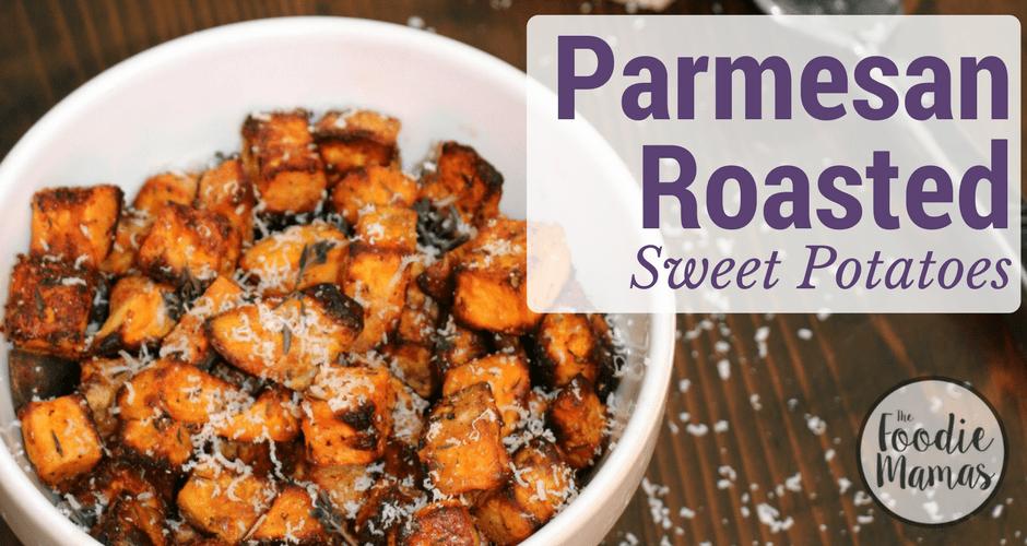 Parmesan Roasted Sweet Potatoes #FoodieMamas