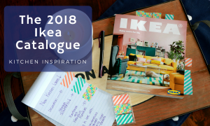 The 2018 Ikea Catalogue: Kitchen Inspiration