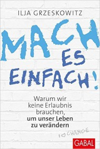 Fucking Easy Life Mach-es-einfach-202x300 Ohne Motivation läuft nichts Motivation Ziele  Ziele erreichen traumjob finden sich Ziele setzen erfolgreich werden coaching