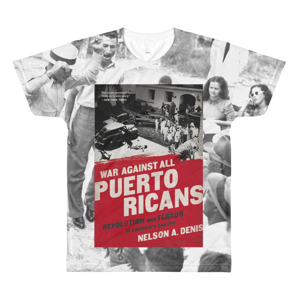 War Against All Puerto Ricans T-Shirt
