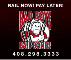 Bad Boys Bail Bonds 408-298-3333