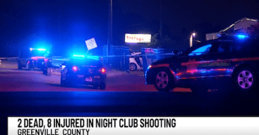 Mass Shooting at Greenville County Nightclub, 2 Dead, 8 Injured