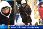 ID #21-256 NYPD Release Video of Alleged Robbers on Crime Spree