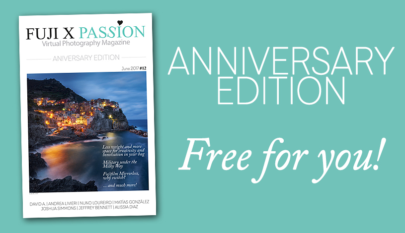 Free edition - 1st anniversary of the Fuji X Passion virtual photography magazine