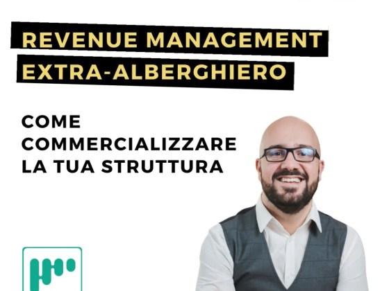 Revenue Management Extralberghiero - Come commercializzare la tua struttura