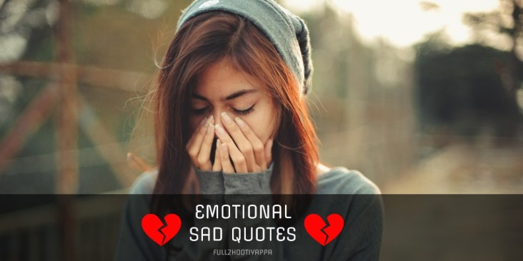 Feeling Emotional Sad Love Quotes and Sayings