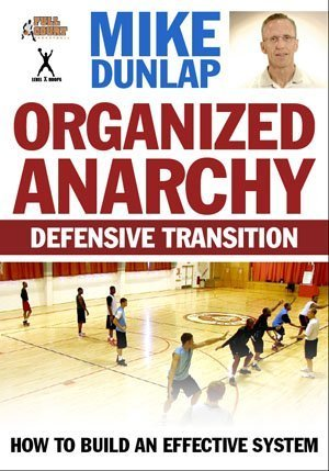 Organized Anarchy By Mike Dunlap
