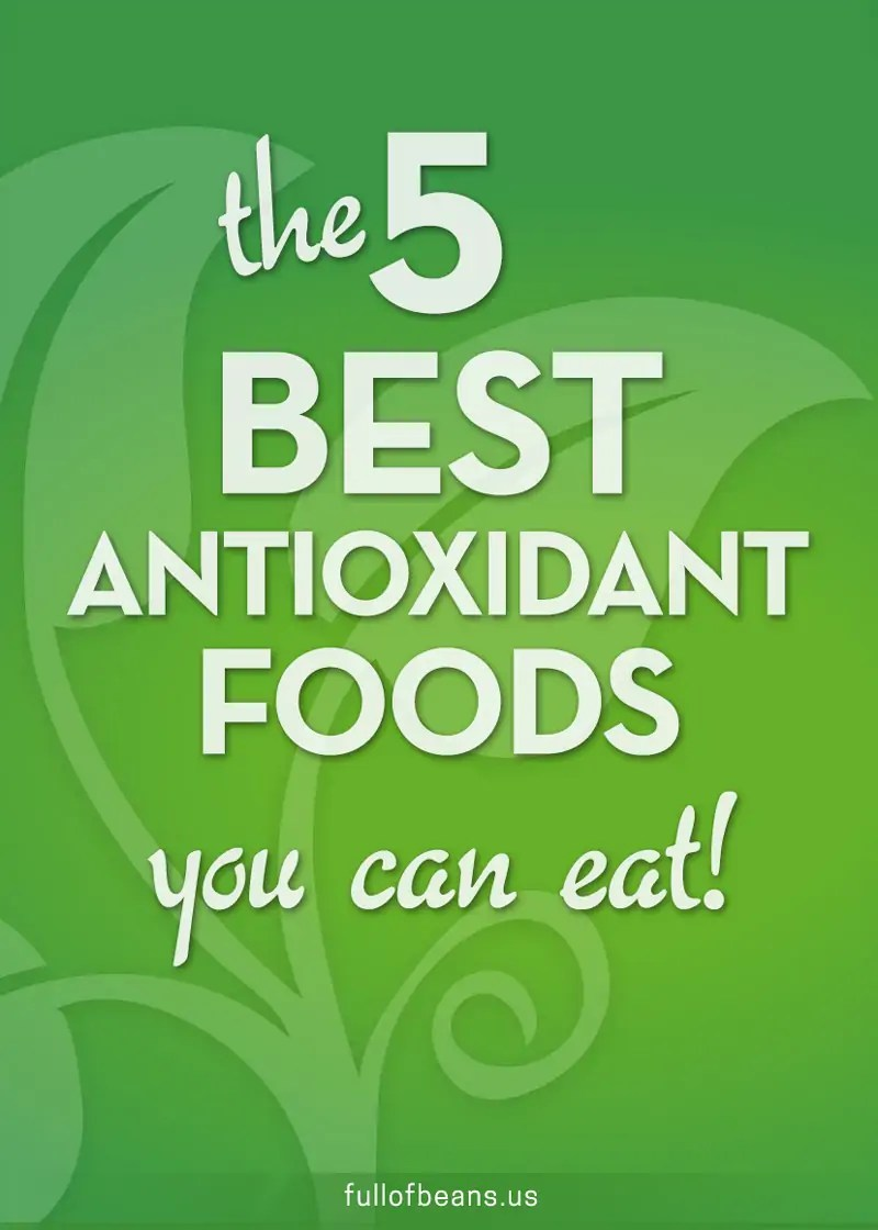 the 5 BEST antioxidant foods
