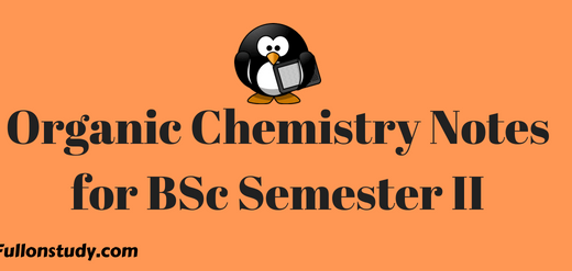 Organic chemistry notes for BSc semester ii