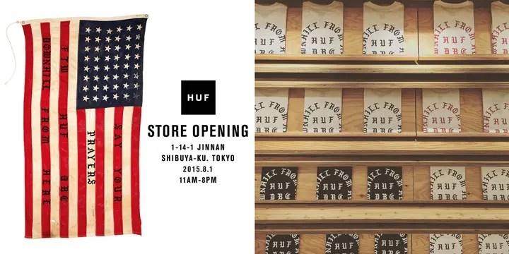 【明日8/1】ハフ (HUF) 国内初フラッグシップショップが渋谷にオープン!ここでしか買えない限定TEEの発売も有り!