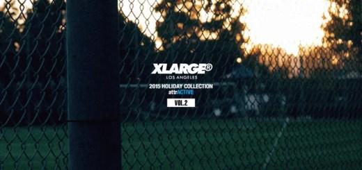 X-large 2015 HOLIDAY COLLECTION Vol.2が予約受付開始!(エクストララージ 2015年 ホリデーモデル)