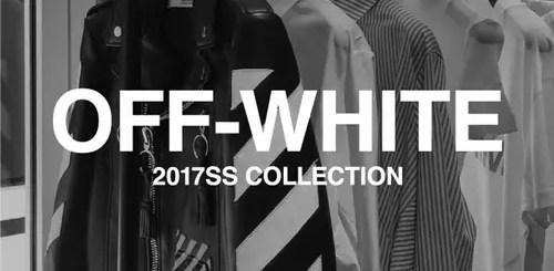 OFF-WHITE C/O VIRGIL ABLOH 2017 S/S サードデリバリーが1/21からRESTIRにて展開! (オフホワイト)