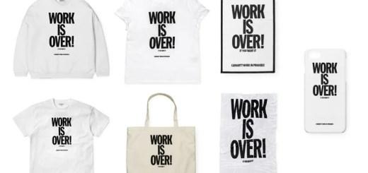 Carhartt 2017 S/S シーズンテーマでもある「Work is Over」ロゴを配置したがアイテムが4/29発売! (カーハート)