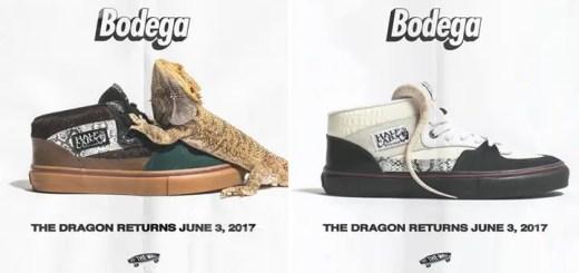 """6/3発売!BODEGA VANS VAULT """"RETURN OF THE DRAGON"""" (ボデガ バンズ ヴォルト """"リターン オブ ザ ドラゴン"""")"""
