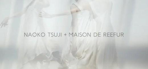 MAISON DE REEFUR × Naoko Tsuji スペシャルコラボが7/14発売 (メゾン ド リーファー 辻直子)