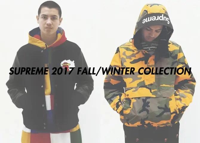 【速報】シュプリーム (SUPREME) 2017 FALL/WINTER LOOKBOOK (2017年 秋冬 ルックブック)