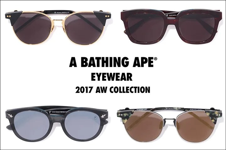 A BATHING APE EYEWEAR COLLECTIONより、2017 AUTUMN/WINTER 新作が9/16発売! (ア ベイシング エイプ)