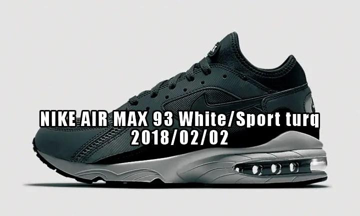 """2018年2月2日発売予定!ナイキエアマックス 93 """"ホワイト/スポーツ ターコイズ"""" (NIKE AIR MAX 93 """"White/Sport Turquoise"""")"""