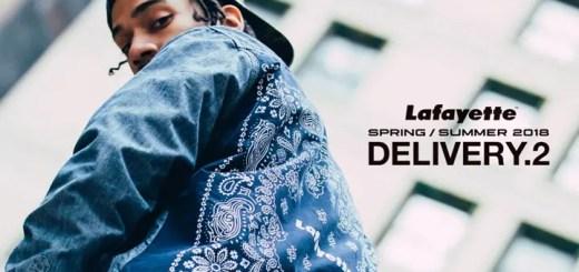 Lafayette 2018 SPRING/SUMMER COLLECTION 2nd デリバリーが2/17から発売 (ラファイエット)