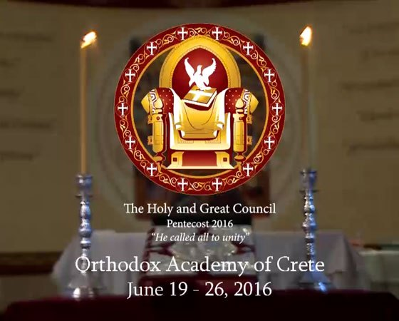 THE HOLY & GREAT COUNCIL