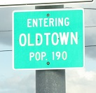 We went through Oldtown, Idaho.