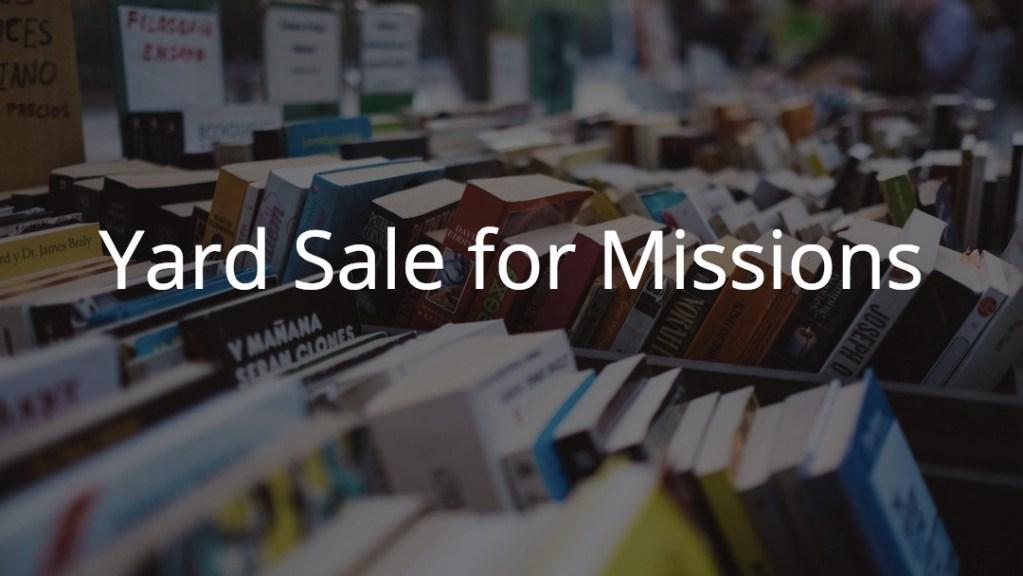 Garage sale for mission trip