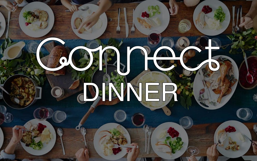 Connect Dinner Saturday January 27th