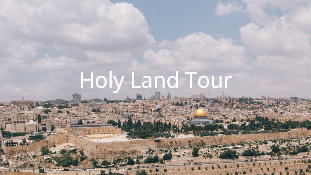 Holy Land on February 19 – 28, 2019