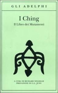 I Ching Il Libro dei Mutamenti