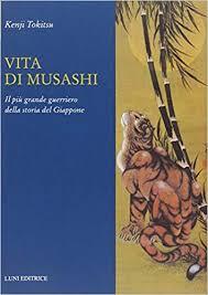 Vita Di Musashi  Il Più Grande Guerriero Della Storia Del Giappone
