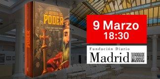 Presentación 'La historia del poder' en Fundación Diario Madrid. 9 de marzo de 2020.