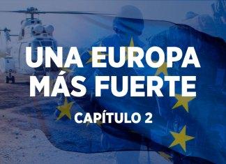 UNA EUROPA MÁS FUERTE - CAPÍTULO 2