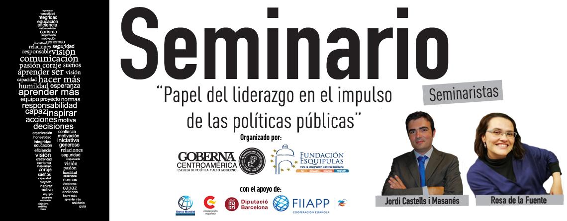 """Seminario: """"Papel del liderazgo en el impulso de las políticas públicas"""""""