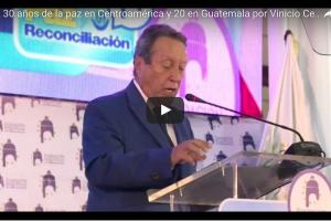 A 30 años de la paz en Centroamérica y 20 en Guatemala por Vinicio Cerezo