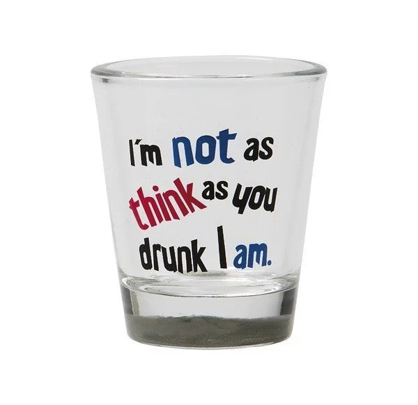 Shotglas I´m not as