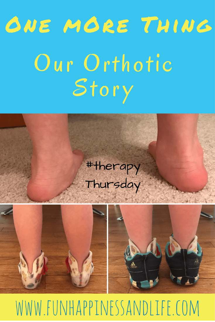 One More Thing: Our Orthotic Story