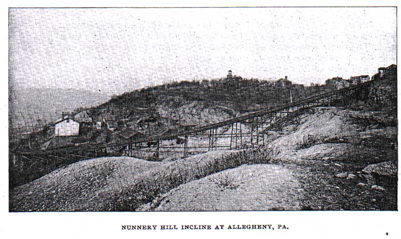 Pittsburgh - Nunnery Hill Incline (1887-1899)