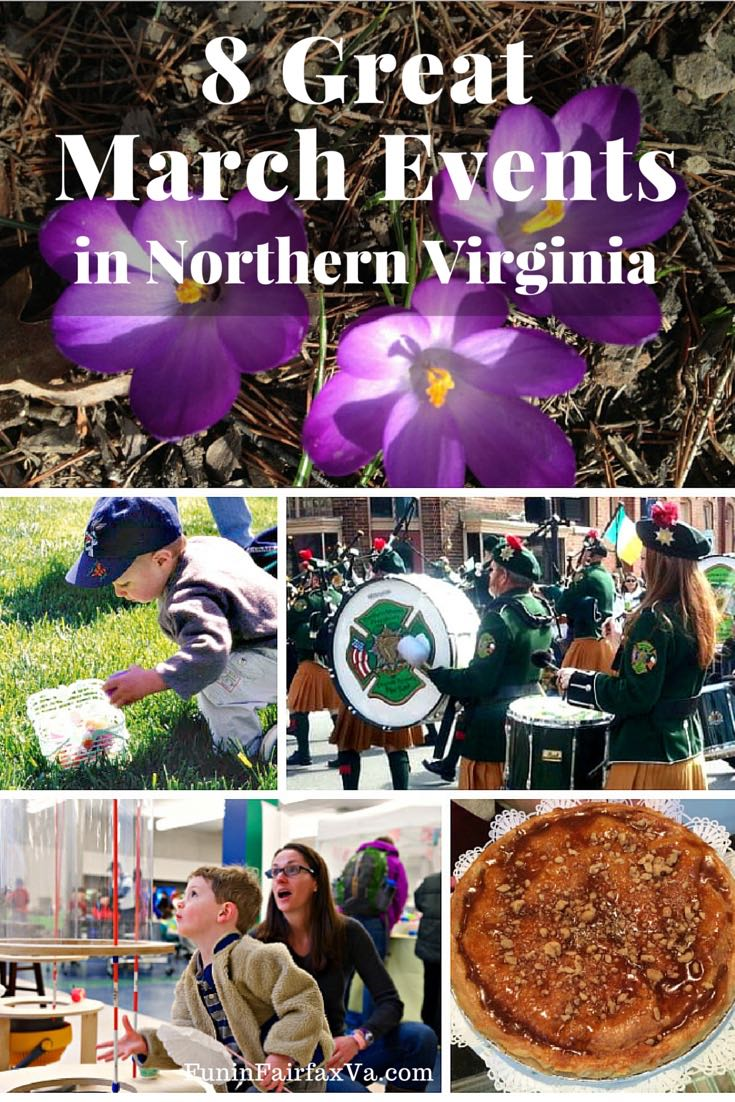 March 2016 events celebrate special days, special talents, and special opportunities to enjoy beautiful Northern Virginia with fun for every age.