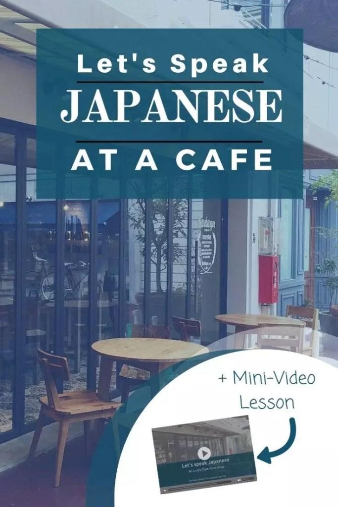 travel Japanese, Japanese, How to speak Japanese, speaking Japanese, how to order in Japanese, how to order foods in Japanese