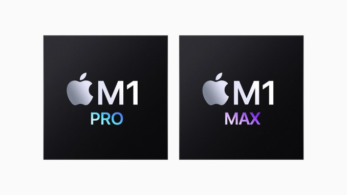 Apple Introduces M1 Pro and M1 Max: The Most Powerful Chips Apple Has Ever Built