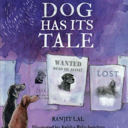 EVERY DOG HAS ITS TALE
